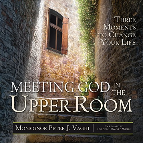 Meeting God in the Upper Room audiobook cover art