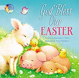God Bless Our Easter (A God Bless Book) by [Hannah Hall]
