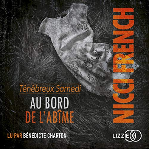 Ténébreux samedi     Le jour où... 6              Written by:                                                                                                                                 Nicci French                               Narrated by:                                                                                                                                 Bénédicte Charton                      Length: 12 hrs and 13 mins     Not rated yet     Overall 0.0