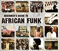 Beginner's Guide to African Funk by Various Artists (2009-09-28)
