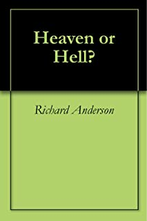 Heaven or Hell? (English Edition)