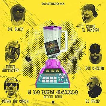 A Lo Viva México (Official Remix)