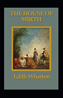 The House of Mirth Annotated