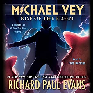 Rise of the Elgen     Michael Vey, Book 2              By:                                                                                                                                 Richard Paul Evans                               Narrated by:                                                                                                                                 Fred Berman                      Length: 9 hrs and 40 mins     1,625 ratings     Overall 4.6