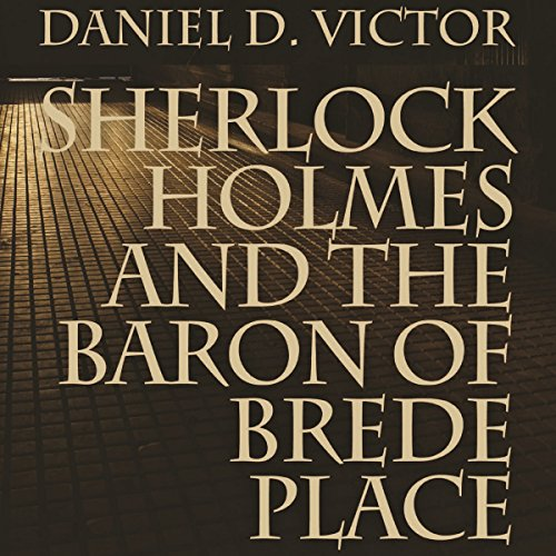 Sherlock Holmes and the Baron of Brede Place audiobook cover art
