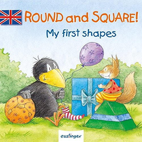 Round and Square! - My first shapes (Kleiner Rabe Socke)