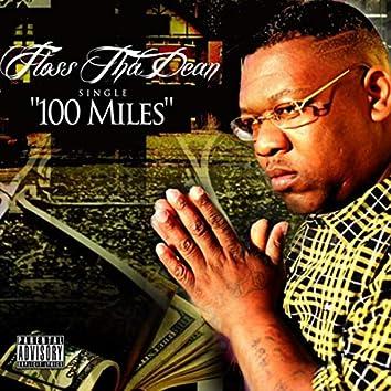 100 Miles (feat. Cartier Hugo & E3)