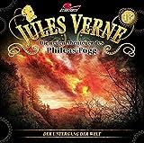 Jules Verne - Die neuen Abenteuer des Phileas Fogg: Folge 13: Der Untergang der Welt