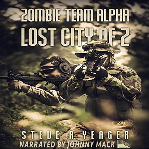 Zombie Team Alpha: Lost City of Z audiobook cover art