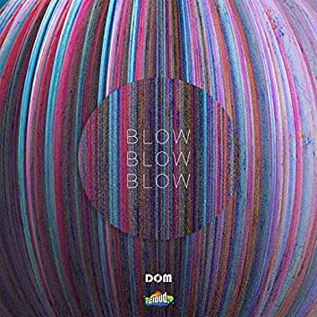 Blow (feat. Cloud.)