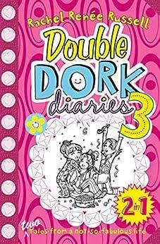 Double Dork Diaries #3 by [Rachel Renee Russell]