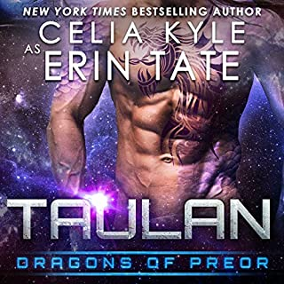 Taulan     Dragons of Preor, Book 2              By:                                                                                                                                 Celia Kyle                               Narrated by:                                                                                                                                 Todd Mrozek,                                                                                        Mandy Lane                      Length: 4 hrs and 53 mins     346 ratings     Overall 4.5