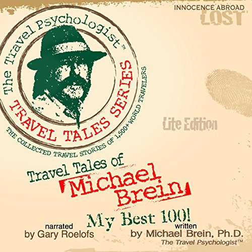 Travel Tales of Michael Brein: My Best 100  cover art
