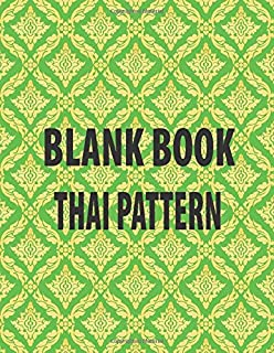Blank Book Thai pattren: Notebook Weekly And Monthly: Calendar Organizer, Inspirational Quotes And Thai pattren book Cover, size : 8.5