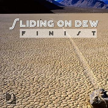 Sliding On Dew