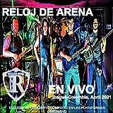 Concierto de Lanzamiento 'Reloj de Arena Live 2021'