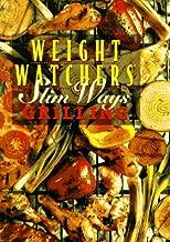 Weight Watchers Slim Ways: Grilling