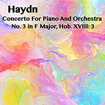 Haydn Concerto For Piano And Orchestra No. 4 in G Major, Hob. XVIII: 4