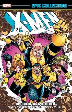 X-Men Epic Collection: Dissolution & Rebirth