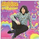 Les Élucubrations von Antoine