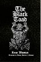 The Black Toad: Alchemy of Body, Spirit, & Stone