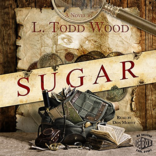 Sugar Audiobook By L. Todd Wood cover art