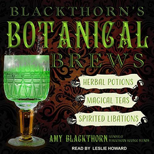 Blackthorn's Botanical Brews Audiobook By Amy Blackthorn cover art