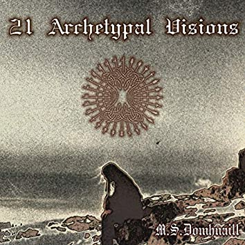 21 Archetypal Visions