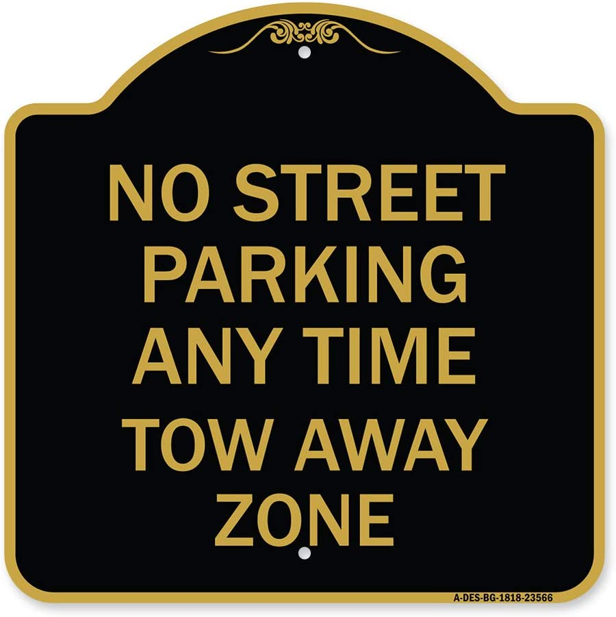 SignMission Sale Special Price Designer Series Sign - Anytime Street Tow Parking Ultra-Cheap Deals No
