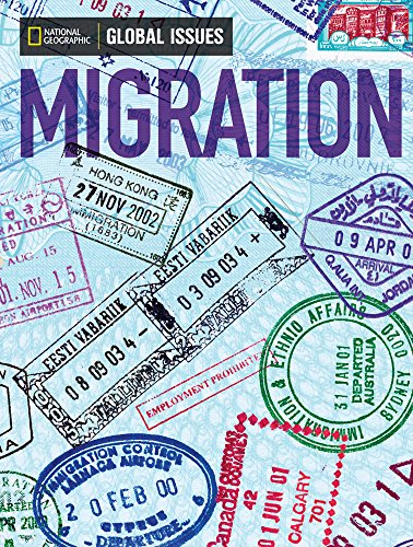 Global Issues. Migration (Above-Level)