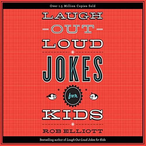 Laugh-Out-Loud Jokes for Kids audiobook cover art