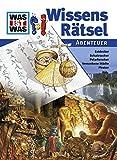 WAS IST WAS Wissensrätsel: Abenteuer (WAS IST WAS Rätselhefte) - Matthias Raden