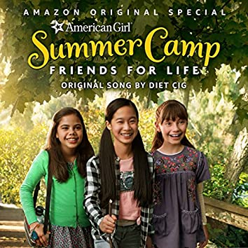 """Together We Can Conquer Whatever (From """"An American Girl Story – Summer Camp, Friends for Life"""")"""