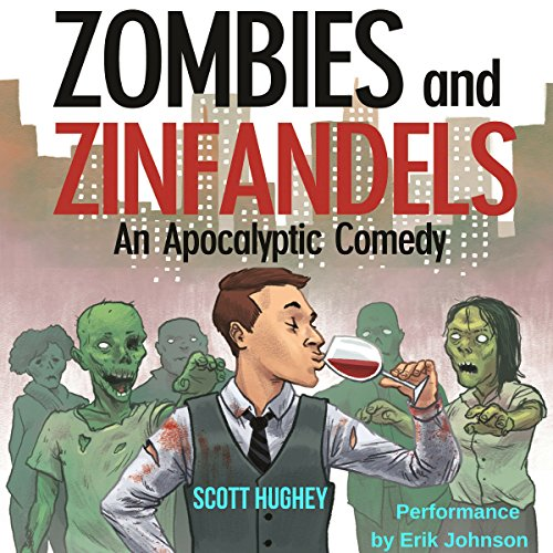 Zombies and Zinfandels audiobook cover art