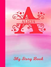 Alicia My Story Book: Personalized Letter A First Name Blank Draw & Write Storybook Paper   Glossy Pink & Blue Watercolor Effect Cover   Write & ... 1st 2nd 3rd Grade Students (K-1, K-2, K