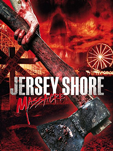 Jersey Shore Massacre [dt./OV]