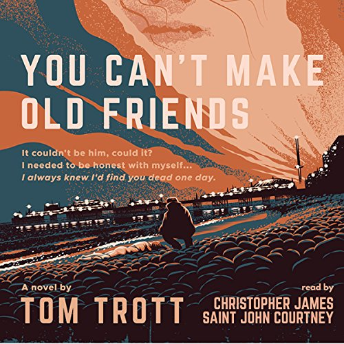 You Can't Make Old Friends audiobook cover art