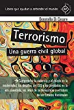 Terrorismo: Una guerra civil global (360º Claves Contemporáneas nº 891039)