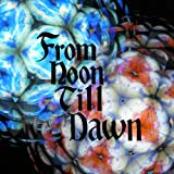 From Noon Till Dawn 歌詞