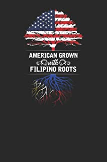 American Grown With Filipino Roots: Small Lined Notebook – Gift Idea For Philippines Filipino Pinoy