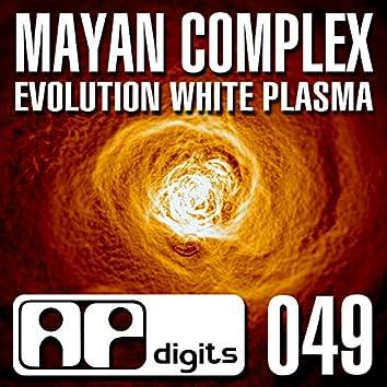 Evolution White Plasma