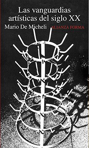 Las vanguardias artísticas del siglo XX (Alianza Forma)