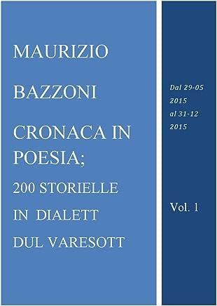 Cronaca in poesia in dialett dul Varesott