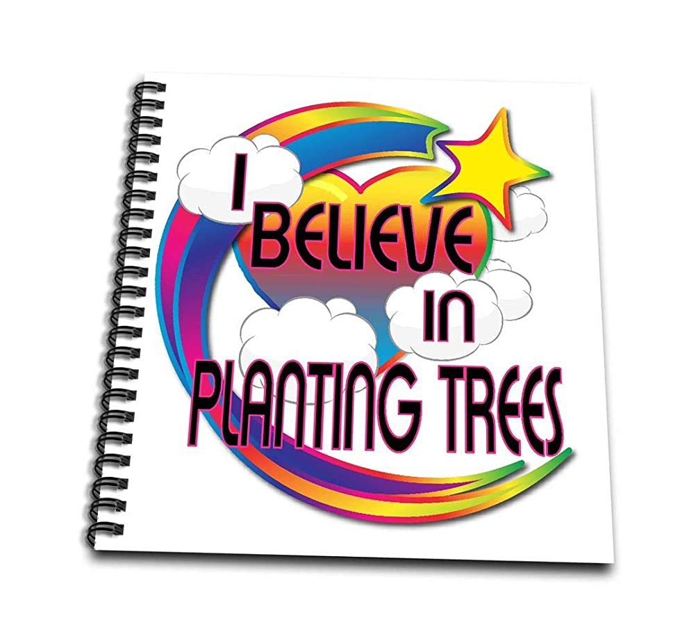 3dRose db_166769_1 I Believe in Planting Trees Cute Believer Design-Drawing Book, 8 by 8-Inch