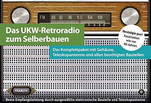 Das UKW-Retroradio zum Selberbauen