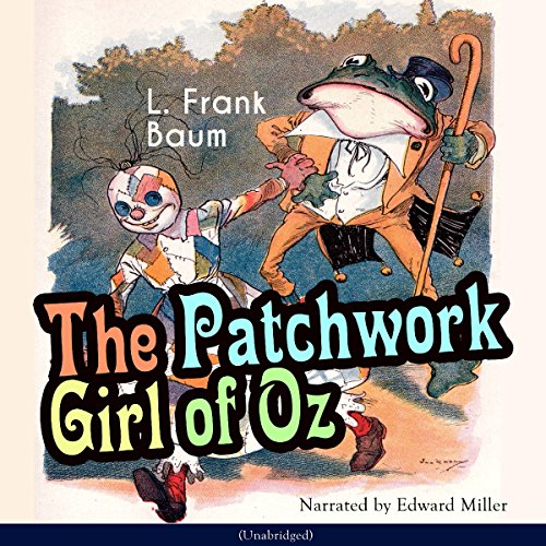 The Patchwork Girl of Oz (The Oz Books 7) audiobook cover art