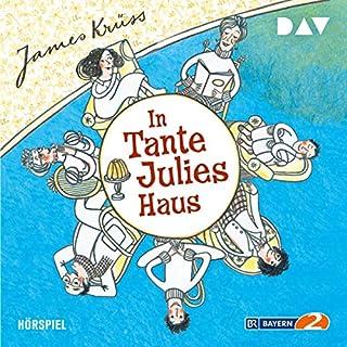 In Tante Julies Haus                   Autor:                                                                                                                                 James Krüss                               Sprecher:                                                                                                                                 Gustl Bayrhammer,                                                                                        Lina Carstens                      Spieldauer: 1 Std. und 23 Min.     5 Bewertungen     Gesamt 4,6