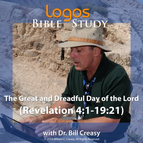 The Great and Dreadful Day of the Lord (Revelation 4:1-19:21) audiobook cover art