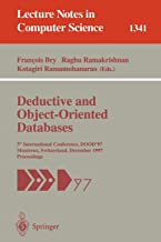 Deductive and Object-Oriented Databases: 5th International Conference, DOOD'97, Montreux, Switzerland, December 8-12, 199...