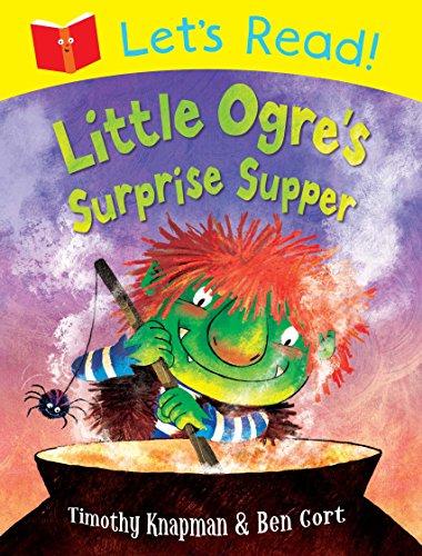 Let's Read! Little Ogre's Surprise Supper
